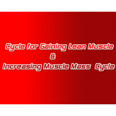 Steroid Cycle for Gaining Lean Muscle & Increasing Muscle Mass
